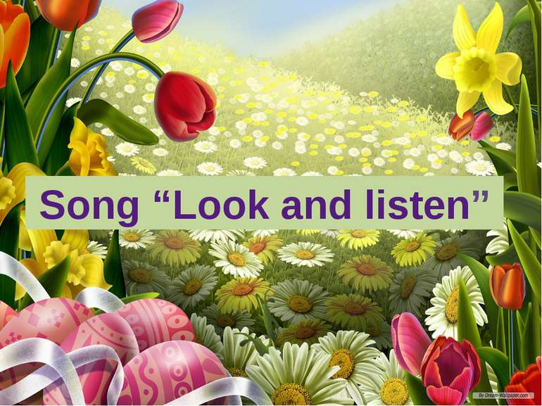 "Song ""Look and listen"""