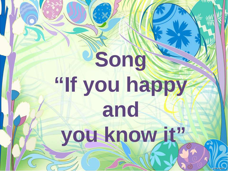 "Song ""If you happy and you know it"""