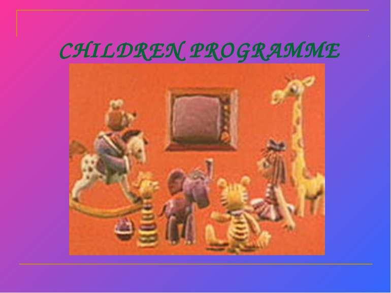 CHILDREN PROGRAMME