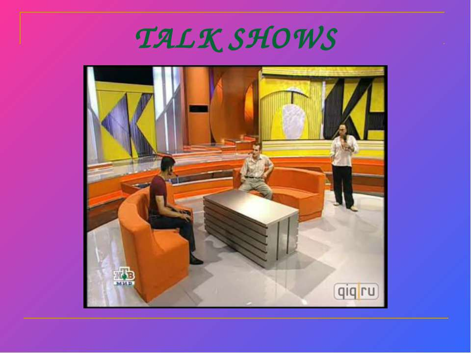 TALK SHOWS