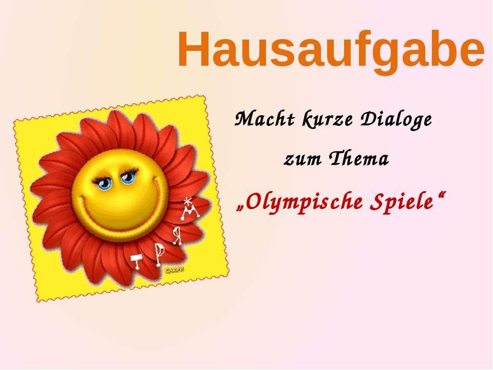 """Hausaufgabe Macht kurze Dialoge zum Thema """"Olympische Spiele"""""""
