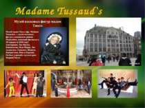 Madame Tussaud`s