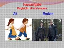 Hausaufgabe Vergleicht: alt und modern. Alt Modern Die Eltern führten Hänsel ...