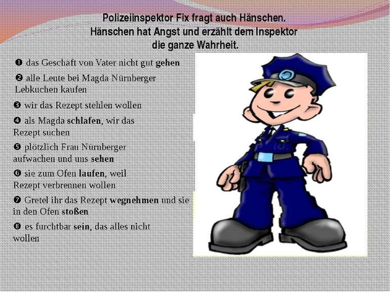Polizeiinspektor Fix fragt auch Hänschen. Hänschen hat Angst und erzählt dem ...