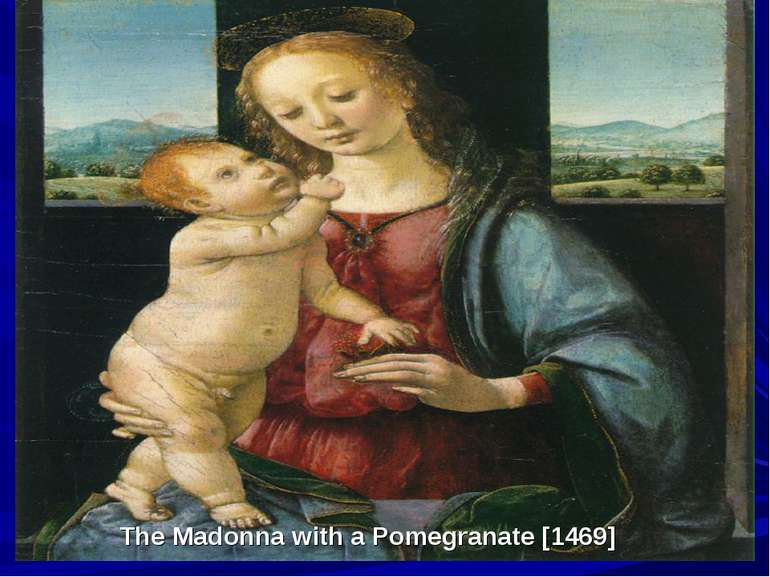 The Madonna with a Pomegranate [1469]