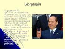 Біографія Народився29 вересня1936вМілані. Його батько, Луїджі, був банків...