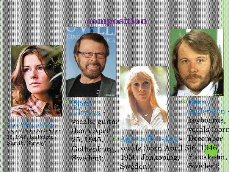 composition Anni-Frid Lyngstad - vocals (born November 15, 1945, Ballangen / ...