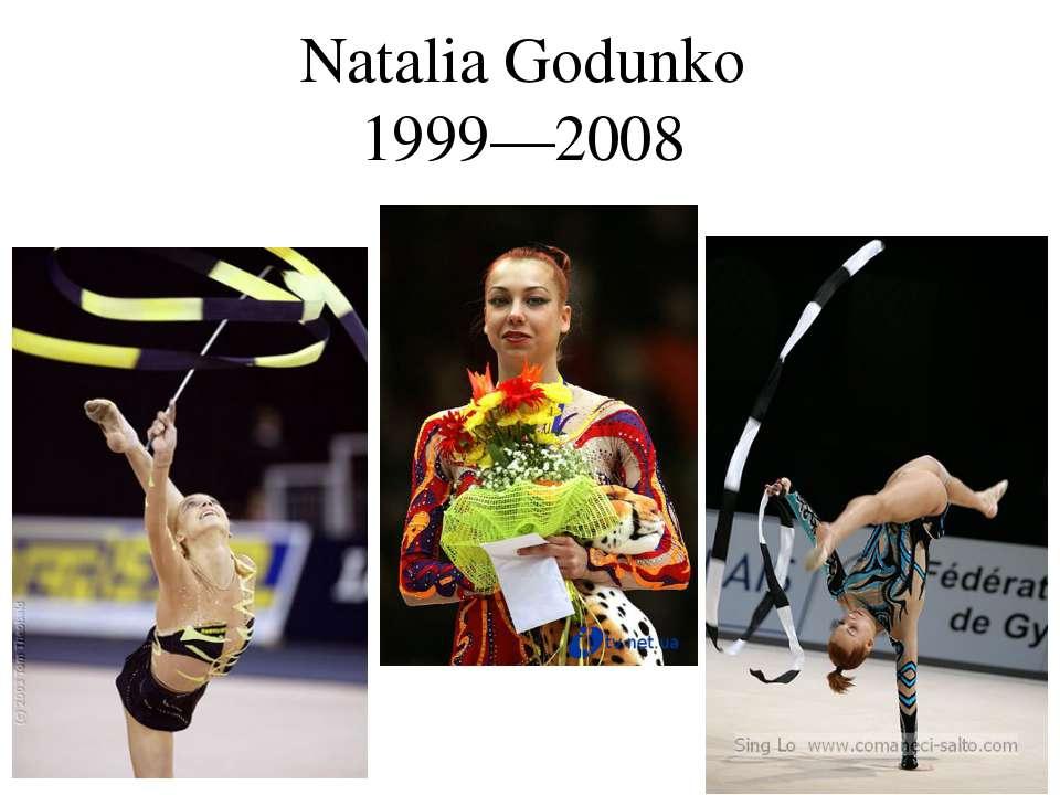 Natalia Godunko 1999—2008