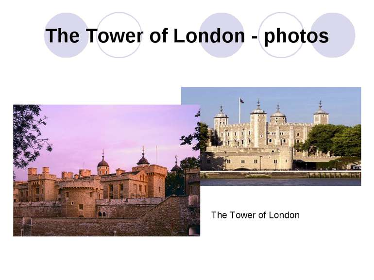 The Tower of London - photos The Tower of London