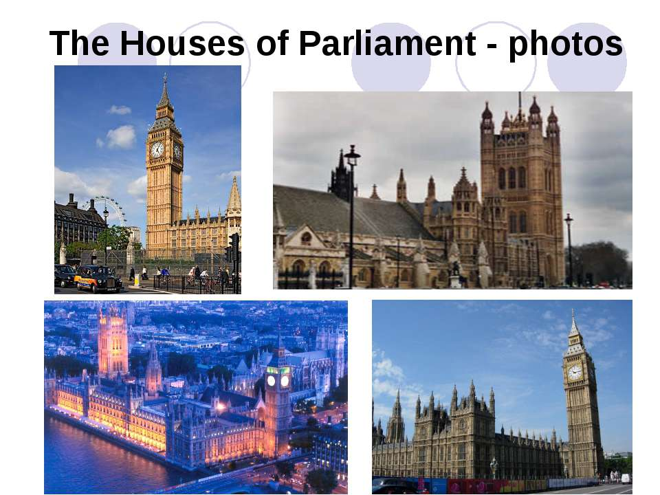 The Houses of Parliament - photos