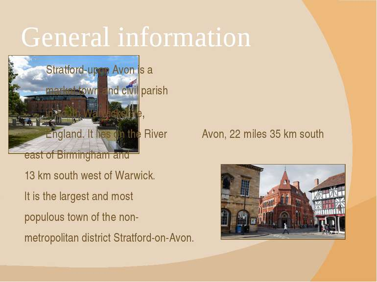 General information Stratford-upon Avon is a  market town and civil parish  i...