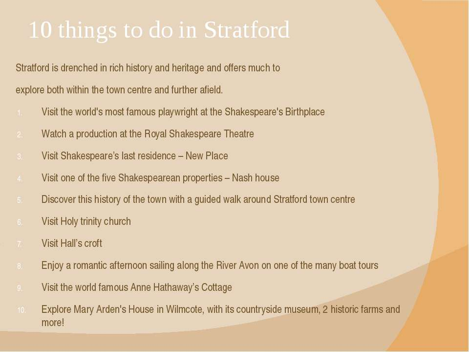 10 things to do in Stratford Stratford is drenched in rich history and herita...