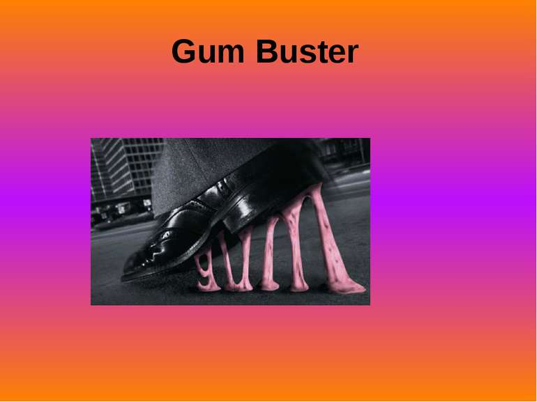 Gum Buster