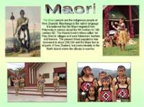 The Maori people are the indigenous people of New Zealand. Maoritanga is the ...