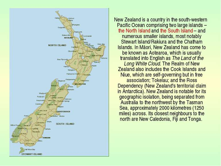 New Zealand is a country in the south-western Pacific Ocean comprising two la...