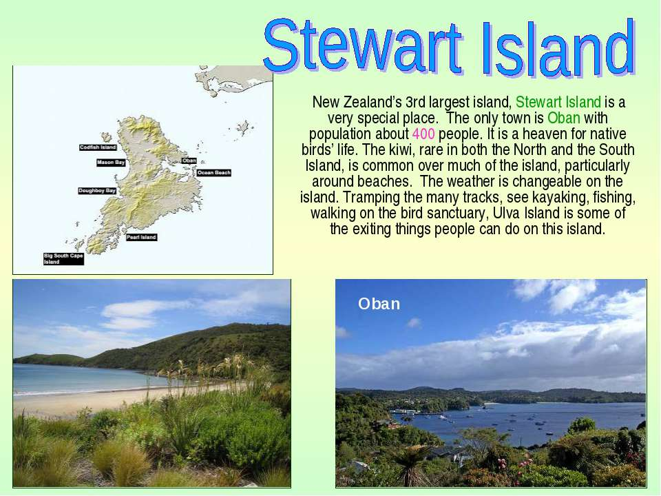 New Zealand's 3rd largest island, Stewart Island is a very special place. The...