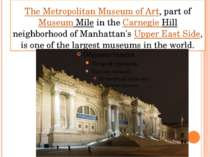 The Metropolitan Museum of Art, part ofMuseum Mile in the Carnegie Hillneighb...