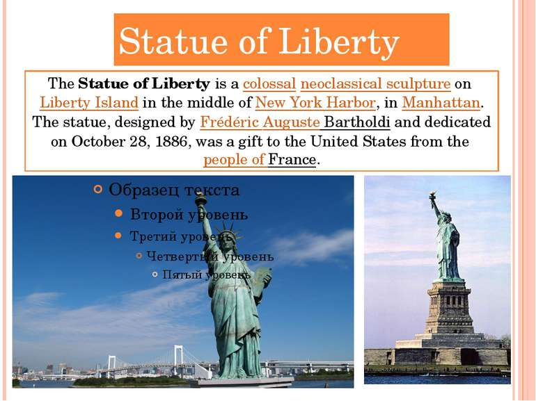 Statue of Liberty The Statue of Liberty is a colossal neoclassical sculpture ...