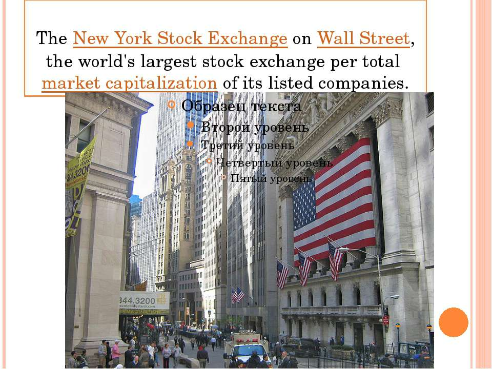 The New York Stock Exchange on Wall Street, the world's largest stock exchang...
