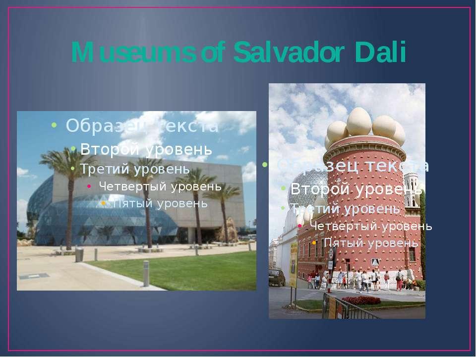 Museums of Salvador Dali