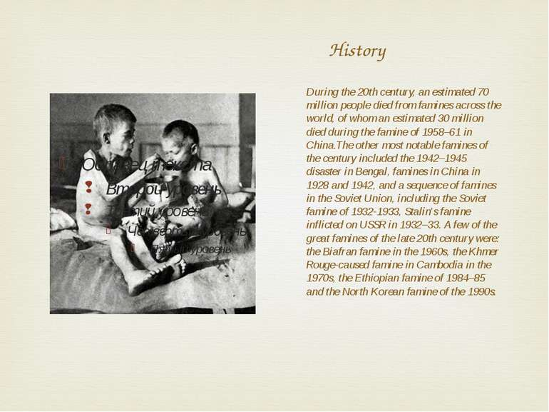 History During the 20th century, an estimated 70 million people died from fam...