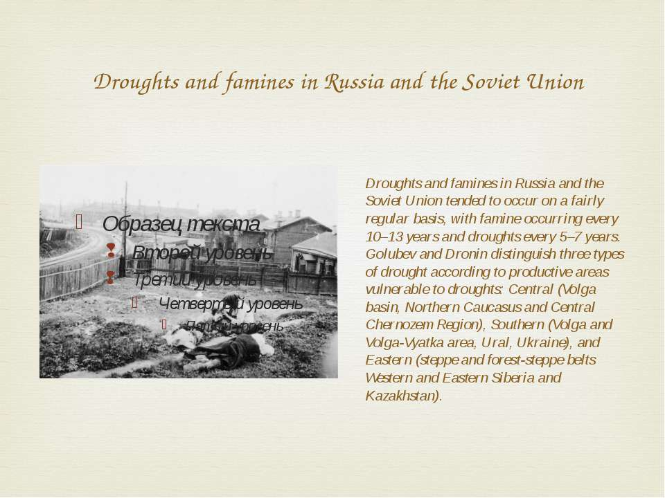 Droughts and famines in Russia and the Soviet Union Droughts and famines in R...