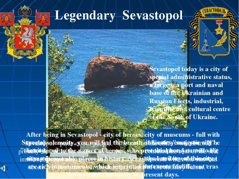 "Sevastopol - in the transfer from the Greek indicates ""majestic city"", ""the c..."