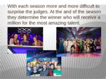 With each season more and more difficult to surprise the judges. At the and o...
