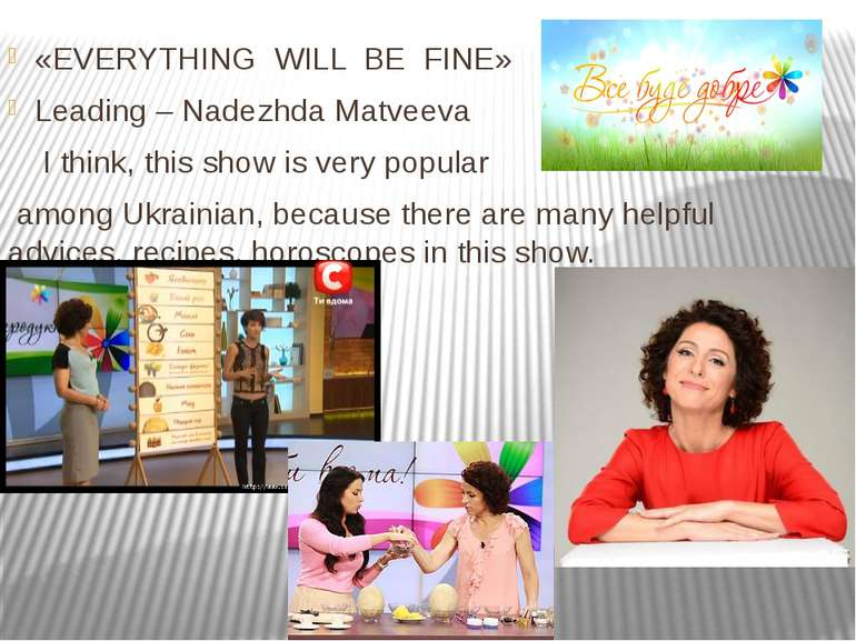 «EVERYTHING WILL BE FINE» Leading – Nadezhda Matveeva I think, this show is v...
