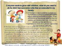 Заголовок слайда Текст слайда Everyone wants to grow well children. what do y...