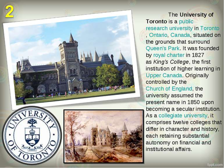 The University of Toronto is a public research university in Toronto, Ontario...