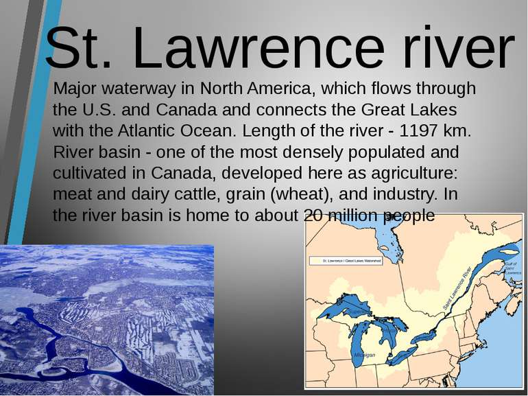 St. Lawrence river Major waterway in North America, which flows through the U...