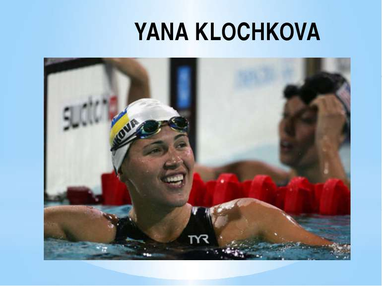 YANA KLOCHKOVA