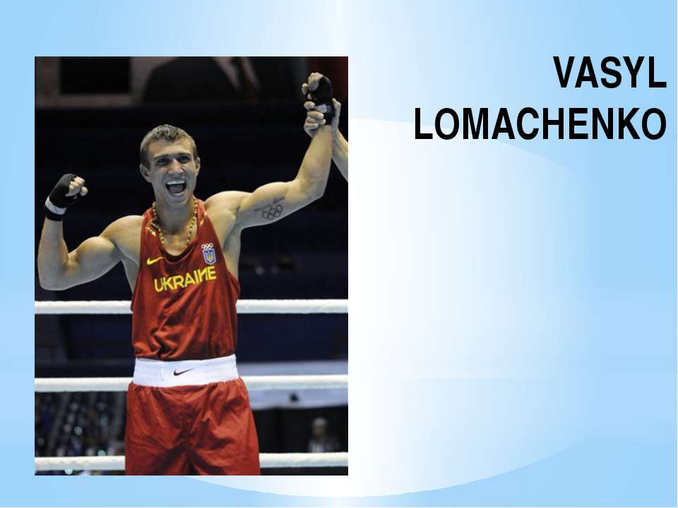 VASYL LOMACHENKO