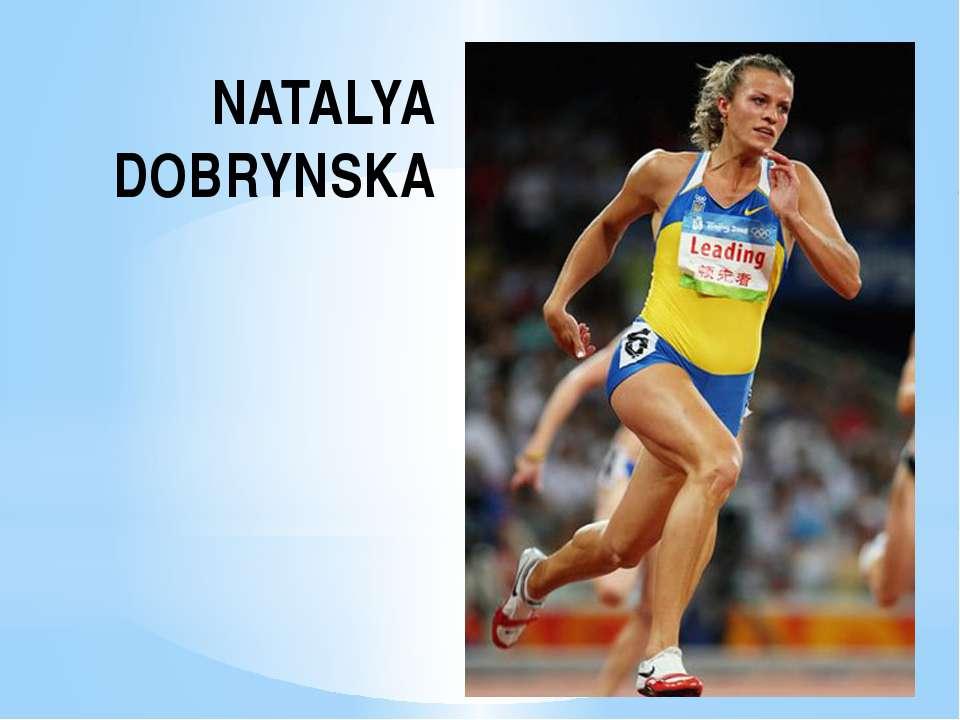 NATALYA DOBRYNSKA