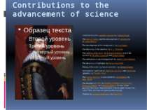 Contributions to the advancement of science Understanding thescientific meth...