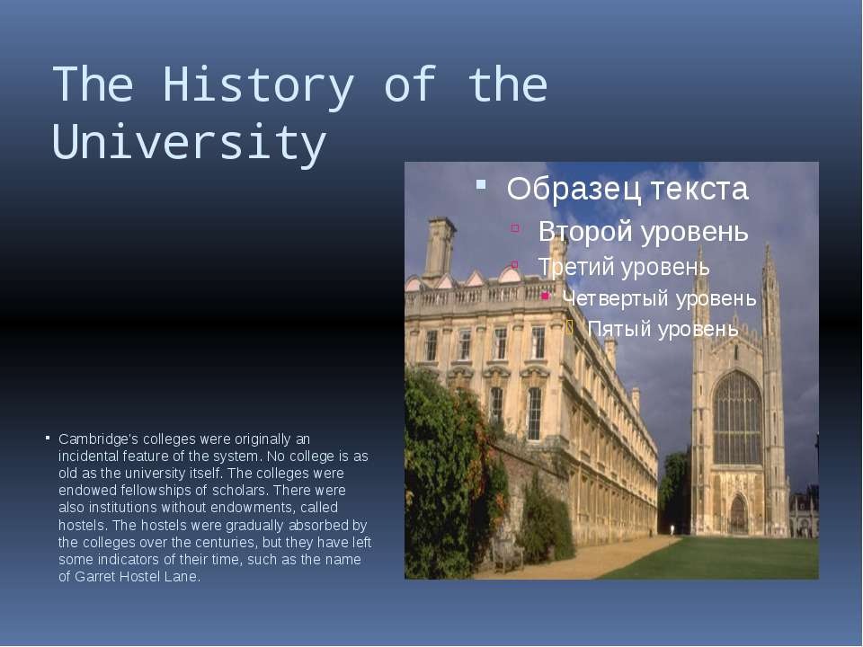 The History of the University Cambridge's colleges were originally an inciden...