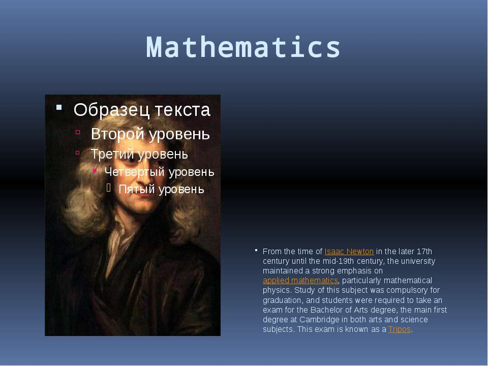 Mathematics From the time of Isaac Newton in the later 17th century until the...