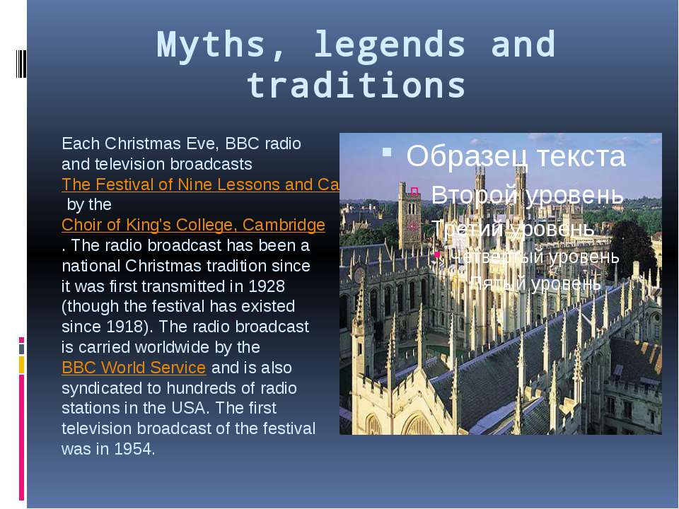 Myths, legends and traditions Each Christmas Eve, BBC radio and television br...