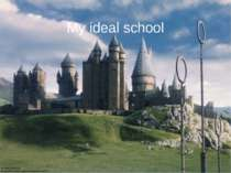 """My ideal school"""