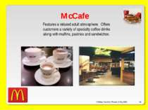 O'Malley, Ouellette, Plourde, & Roy 2009 * McCafe Features a relaxed adult at...