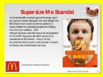 O'Malley, Ouellette, Plourde, & Roy 2009 * Supersize Me Scandal It all starte...