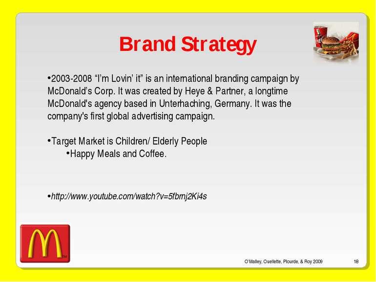 "O'Malley, Ouellette, Plourde, & Roy 2009 * Brand Strategy 2003-2008 ""I'm Lovi..."