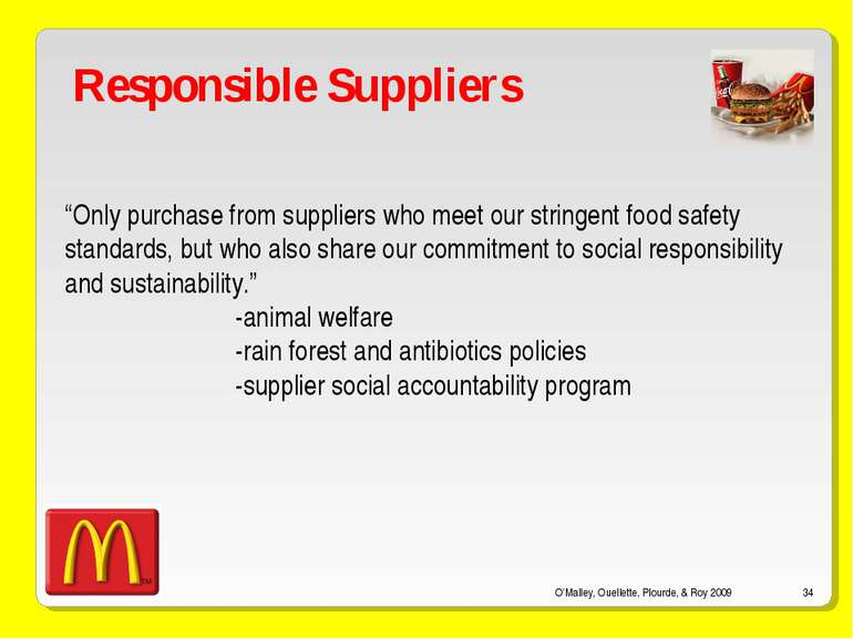 "O'Malley, Ouellette, Plourde, & Roy 2009 * Responsible Suppliers ""Only purcha..."