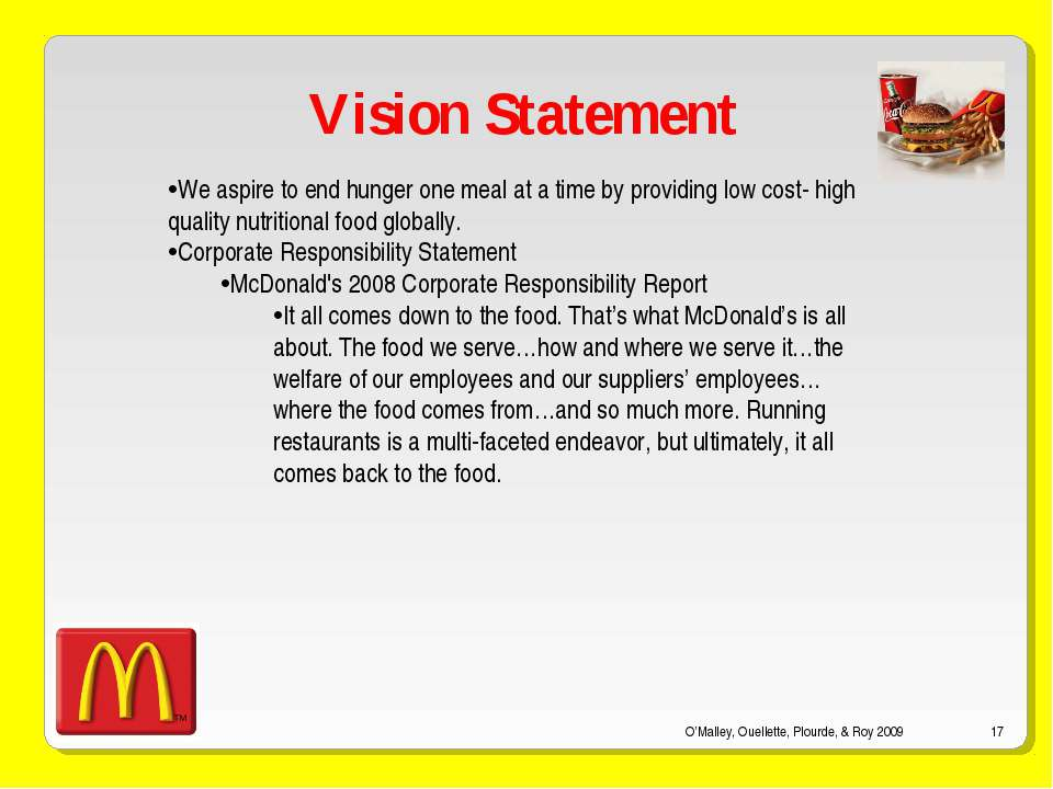 O'Malley, Ouellette, Plourde, & Roy 2009 * Vision Statement We aspire to end ...