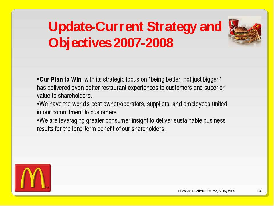 O'Malley, Ouellette, Plourde, & Roy 2009 * Update-Current Strategy and Object...