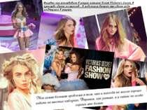 Впервые она участвовала в показе нижнего белья Victoria's Secret, в качестве ...