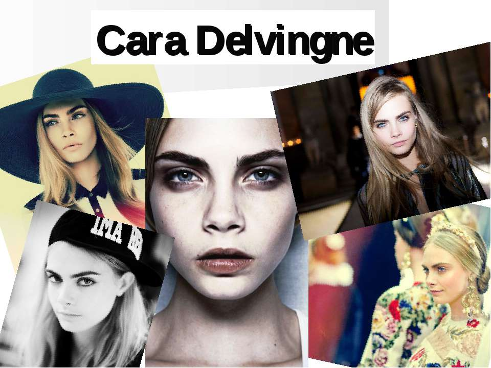 My favourite model… Cara Delvingne