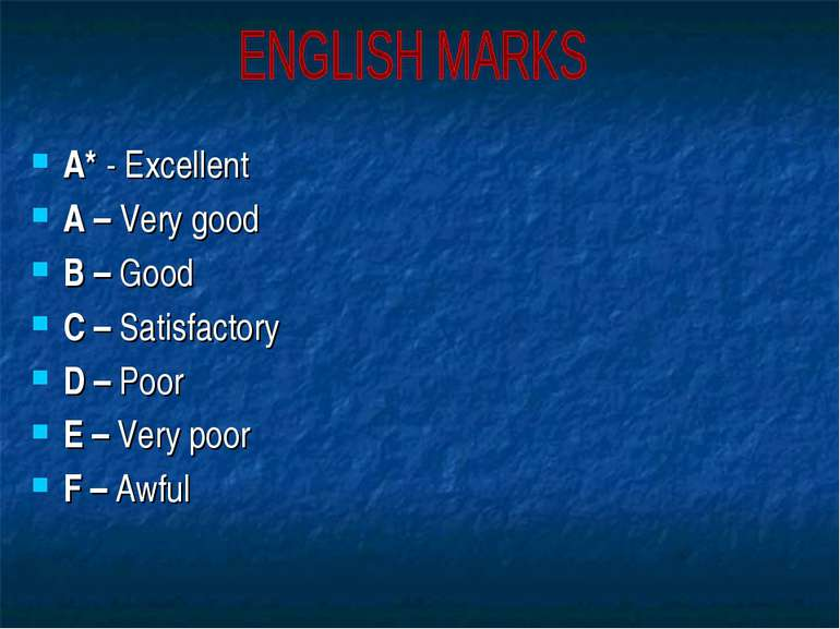 A* - Excellent A – Very good B – Good C – Satisfactory D – Poor E – Very poor...