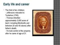 Early life and career The third of ten children; - Jeffersons relocated to Tu...
